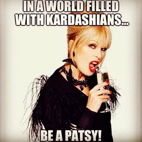 8584a315ac85ec1dfe3817c7a0799db5 patsy stone funny shit best 20 absolutely fabulous quotes ideas on pinterest patsy ab,Ab Fab Birthday Meme