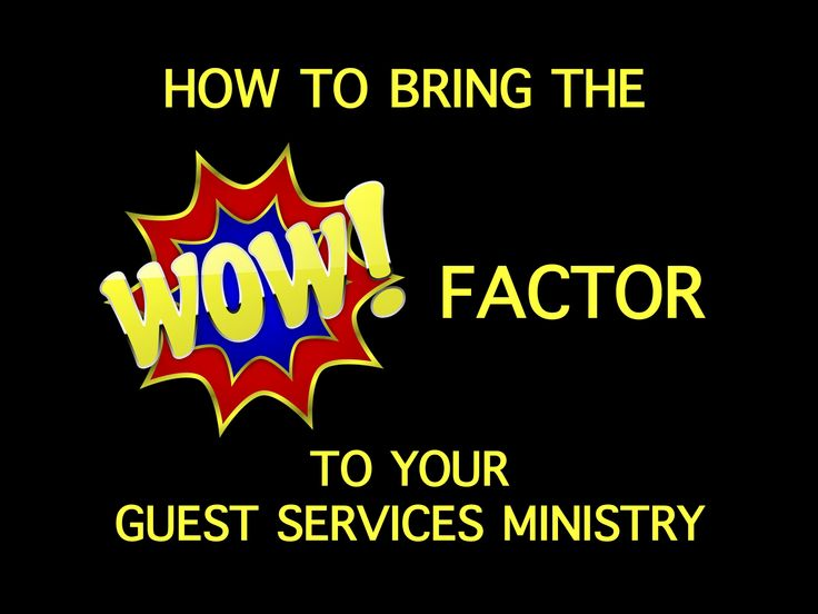 guest services, church guest services, children's ministry, family ministry, first -time guests, volunteers, welcome new families