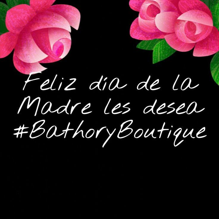 #FelizDiaDeLaMadre les desea #BathoryBoutique que la pasen super!!! \m/