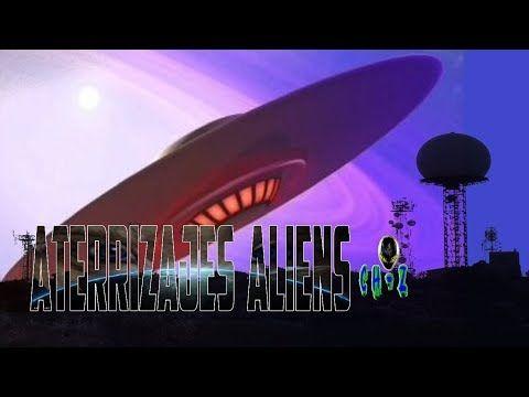 OVNIS ATERRIZAJES REALES IMAGENES RECIENTES Y ALIENS CAMINANDO ᴴᴰ - YouTube