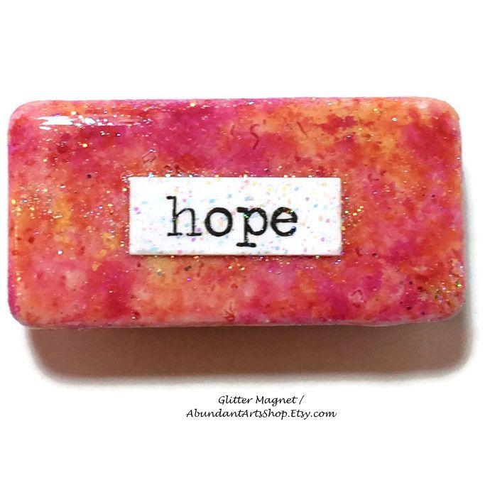 Hope! Inspirational message on this domino magnet at #AbundantArtsShop #Etsy to buy click image #Inspiration #Quote #Hope #BFF #DailyInspiration #AlcoholInks #Domino #ReclaimedDomino #UpcycledDomino #AlcoholInksDomino #Glitter #Magnet #RefrigeratorMagnet #LockerMagnet