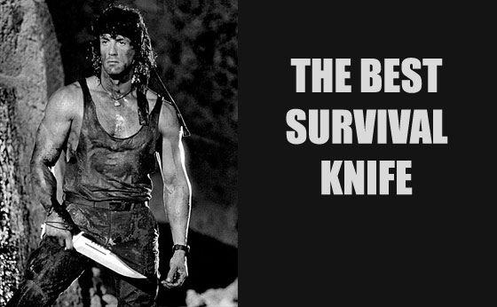If You Could Only Buy One Best Survival Knife, What Would It Be? Modern Survival Blog