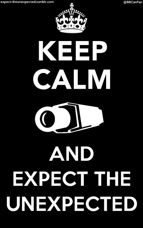Big Brother - Keep Calm and Expect the Unexpected