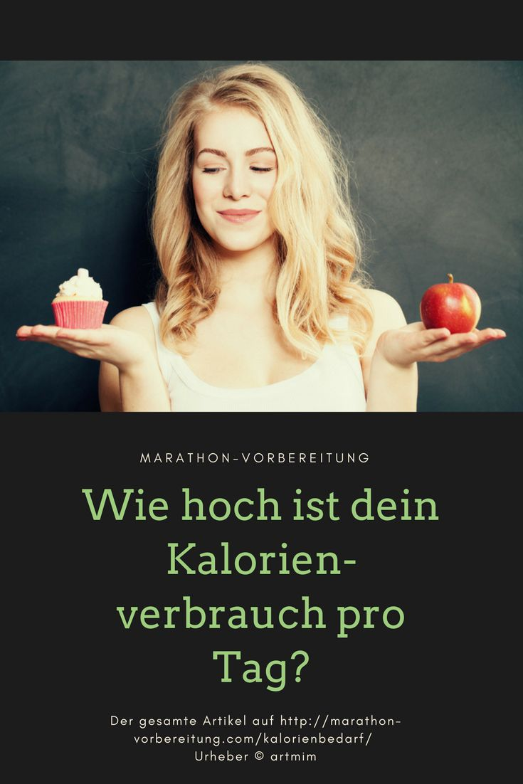 Wie hoch ist dein Kalorienverbrauch pro Tag? #abnehmen #kalorien http://marathon-vorbereitung.com/kalorienbedarf/