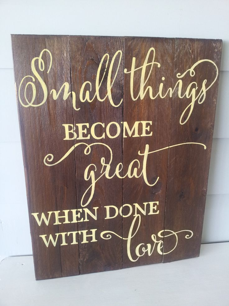 """Hand painted """"Small things become great""""wood sign ~Sign Detail~~ Stained wood and cream lettering~ Measurements are approx 50cm high x 40cm wide x 3cm deep~ Sign comes ready to hang or it can be placed along a wall or shelf to fit in with your decor~ Each sign is finished with a high quality all purpose sealerThis sign is made to order so colours can be changed - if you would like a different colour please email me at marleeandash@yahoo.com.au to di..."""