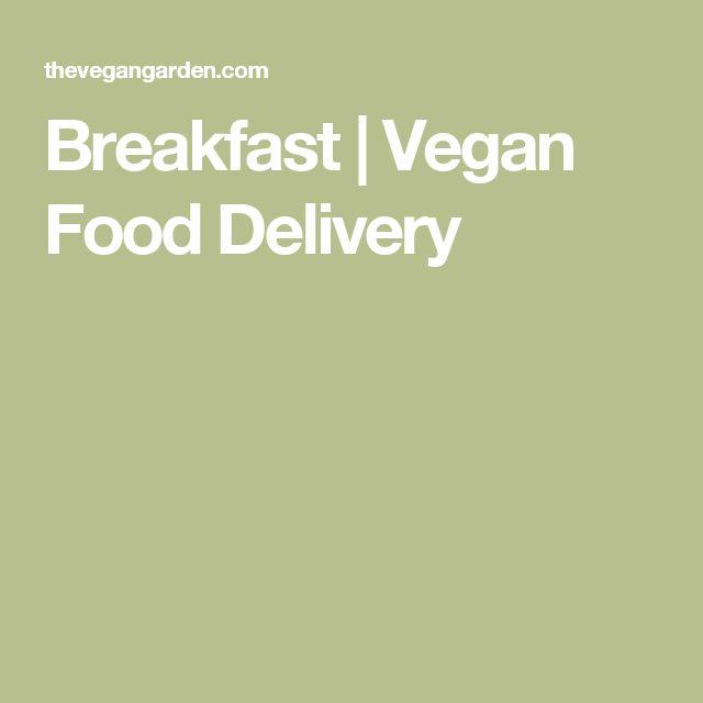 Breakfast | Vegan Food Delivery