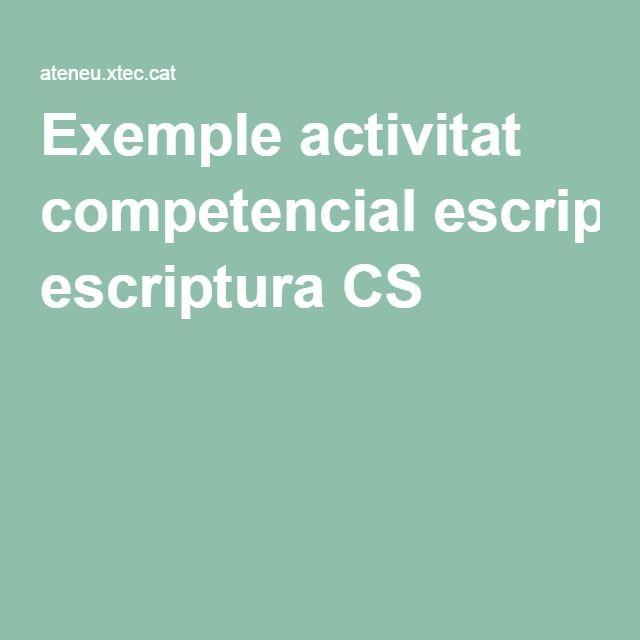 Exemple activitat competencial escriptura CS