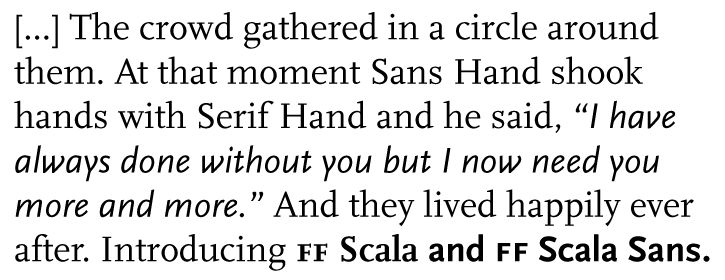 Martin Majoor FF Scala & FF Scala Sans: two typefaces, one form principle.