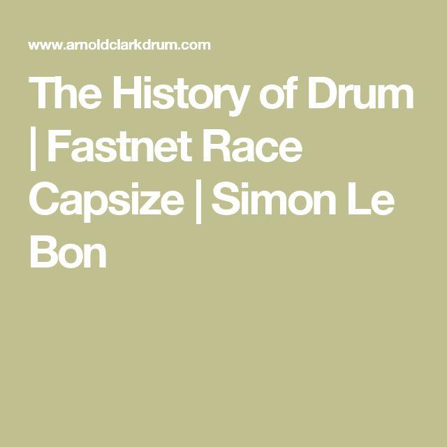The History of Drum | Fastnet Race Capsize | Simon Le Bon