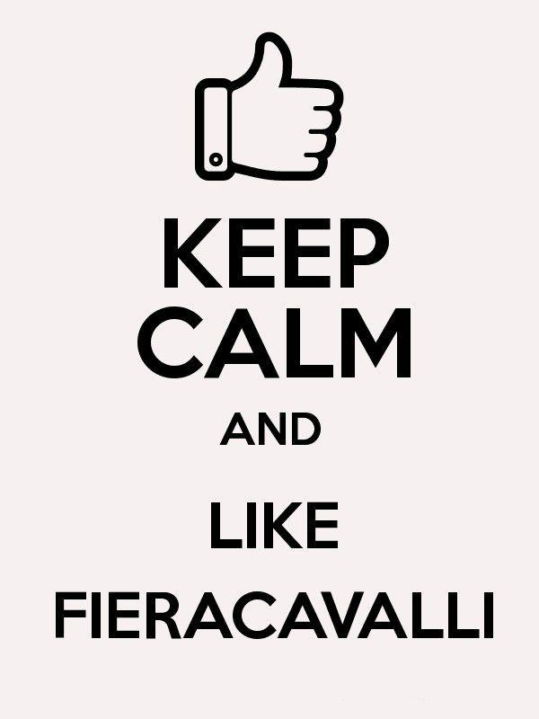 Keep Calm and like #Fieracavalli