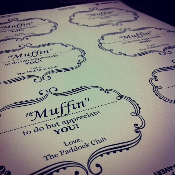 """""""Muffin"""" To Do But Appreciate YOU! Labels Made For Paper"""