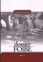 Giacomo Scotti, Dossier foibe
