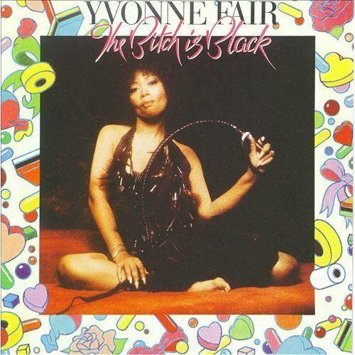 Yvonne Fair - B*tch Is