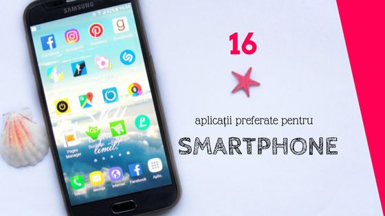 16 aplicații preferate pentru smartphone