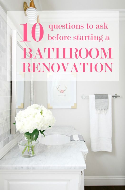 10 Questions to Ask Before Starting a Bathroom Renovation (A Thoughtful Place)
