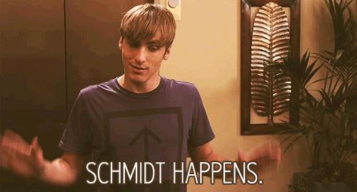 (gif) schmidt happens