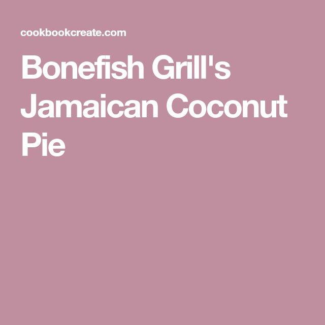 Bonefish Grill's Jamaican Coconut Pie