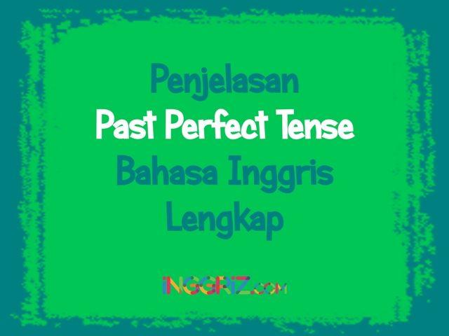 http://inggriz.com/past-perfect-tense-bahasa-inggris/