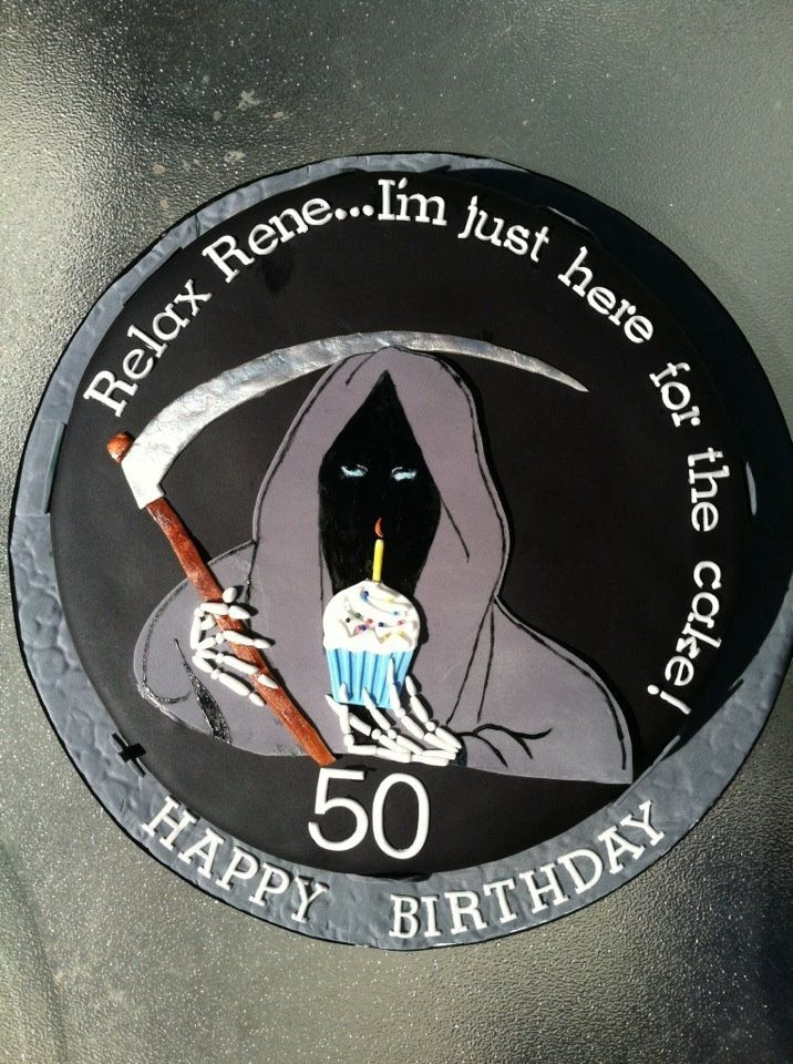 """Grim Reaper 50th Birthday Cake - Grim Reaper Over the Hill Cake """"I'm just hear for the cake""""! Everything made with fondant. Around edges of cake there were tomb stones w/ saying like...""""RIP your Youth"""", """"RIP your Hearing"""", etc."""