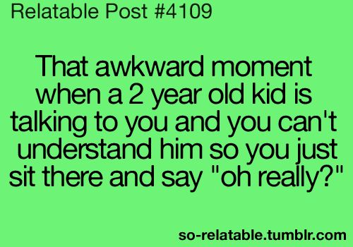 funny tumblr relatable post | awkward little kid funny moment lol relatable so relatable