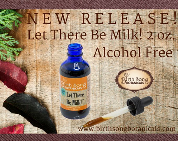 Let There Be Milk! 2 oz. ALCOHOL FREE Herbal Breastfeeding Supplement to Make More Breast Milk
