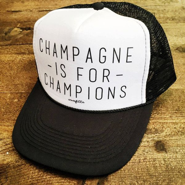 Champagne Is for Champions Funny Snapback Trucker Hat One Size... (27 CAD) ❤ liked on Polyvore featuring red, t-shirts, tops and women's clothing