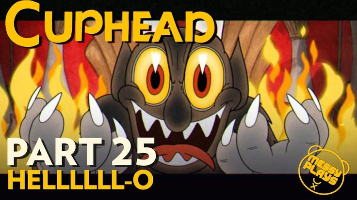 CUPHEAD - Part #25 - LETS PLAY with Commentary - MESSYPLAYS