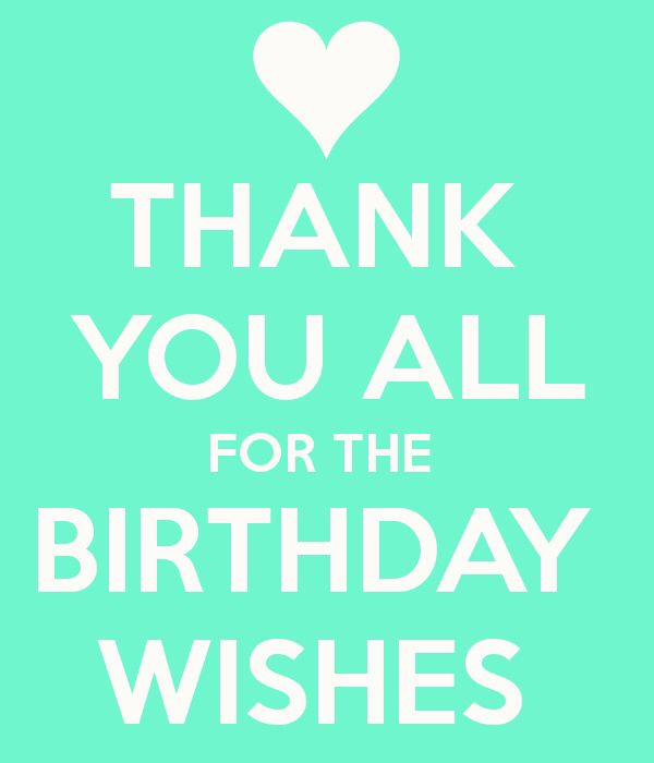 25 Best Ideas About Thanks For Birthday Wishes On Thank You For Happy Birthday Wishes Quotes