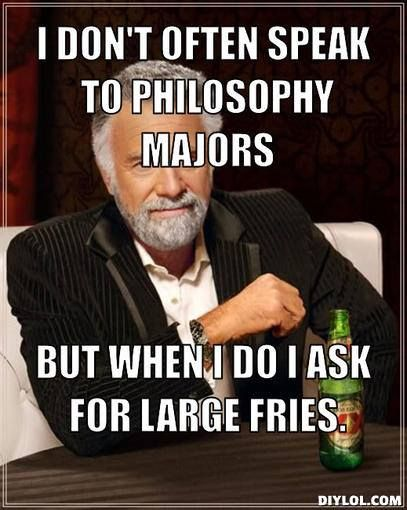 Funny philosophy quotes |Funny Philosophy Memes