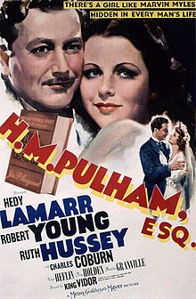 (1941) ~ Hedy Lamarr, Robert Young, Ruth Hussey. Director: King Vidor. IMDB: 7.2 ________________________ http://en.wikipedia.org/wiki/H.M._Pulham,_Esq._(film) ________________________ http://www.rottentomatoes.com/m/h_m_pulham_esq/ ________________________ http://www.tcm.com/tcmdb/title/77194/H-M-Pulham-Esq-/ ________________________ http://www.allmovie.com/movie/hm-pulham-esq-v94137