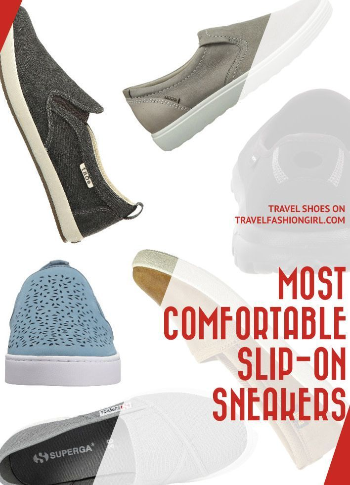 e116d3afad Best Slip On Sneakers for Travel  These are the Most Comfortable Styles