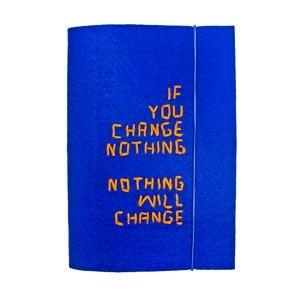 Quaderno A5 con cover in feltro blu, perfetto per tenere al caldo i pensieri... If you change nothing, nothing will change