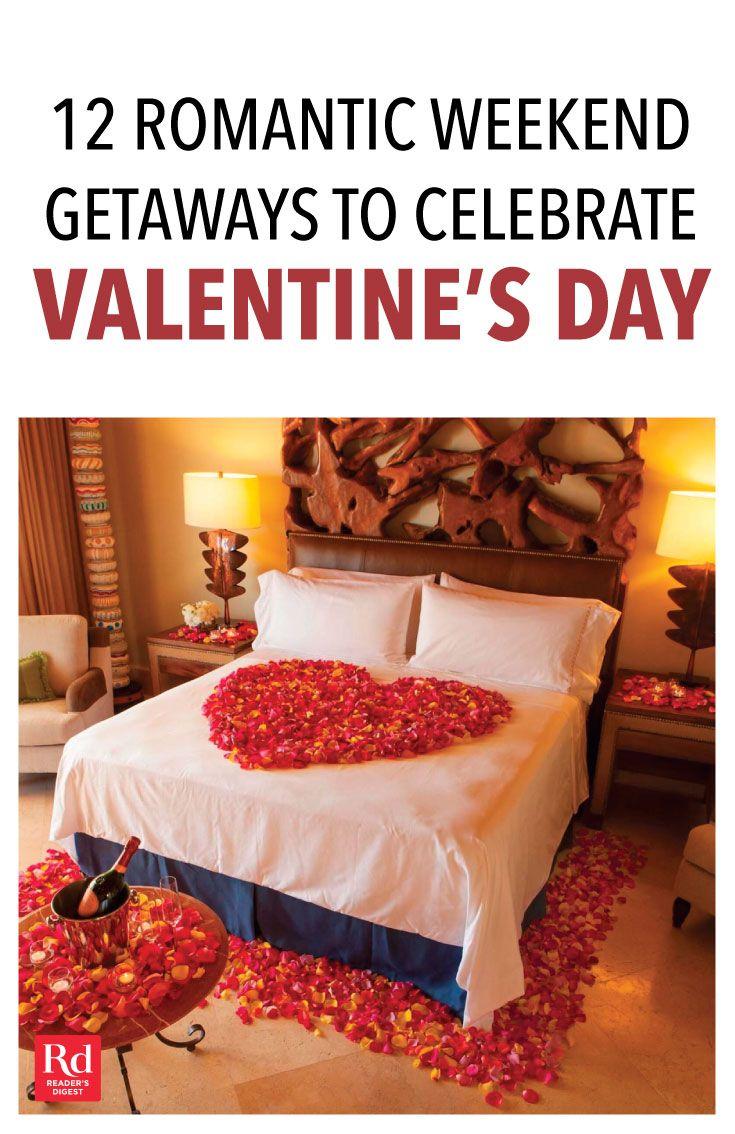 15 Romantic Weekend Getaways To Celebrate Valentine S Day Romantic Weekend Getaways Romantic Weekend Valentines Weekend Getaway