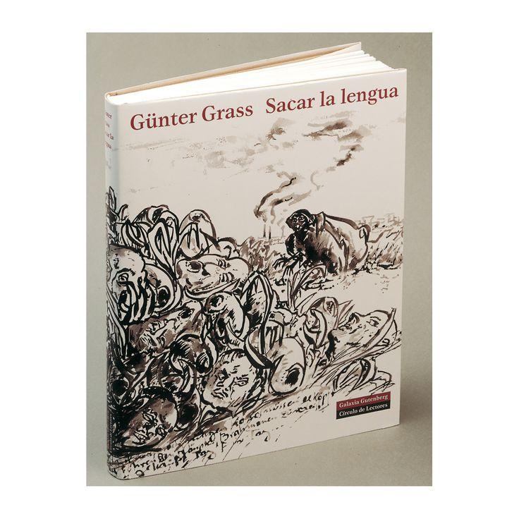 Günter Grass, Sacar la lengua http://www.circulodelarte.com/es/obra/sacar-la-lengua/es-0
