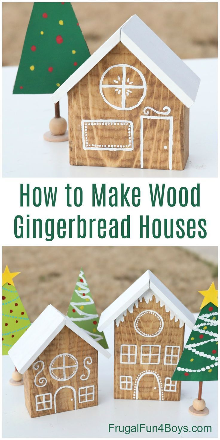 How To Make Adorable Wooden Gingerbread Houses Frugal Fun For Boys And Girls Gingerbread Christmas Decor Gingerbread House Craft Christmas Decor Diy