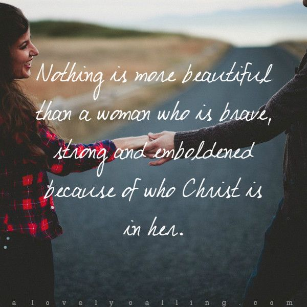"""Beautiful Woman Quote Bible: """"Nothing Is More Beautiful Than A Woman Who Is Brave"""