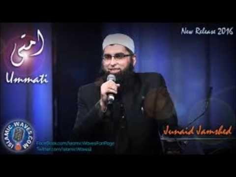 Junaid Jamshed Naat Ummati