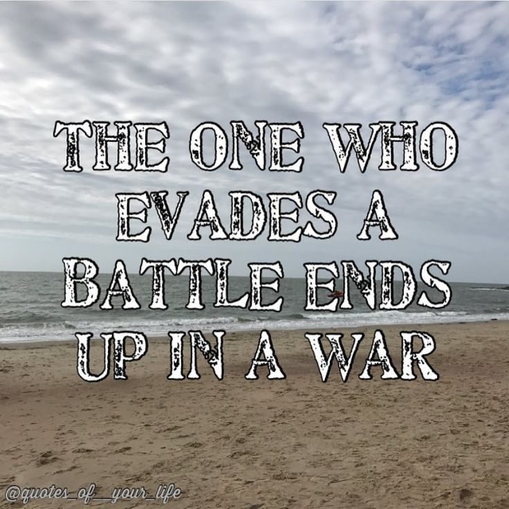 The one who evades a battle ends up in a war. ⚔️ ⚔️ ⚔️ #quote #quotes #quotesofyourlife #quotes_of__your_life #quotepage #beautiful #beautifulquotes #selfmadepicture #selfmade #life #lifequotes #lifequote #lifeisgreat #lifesgood #lifegoeson #lifeisajourney #yourself #seetheworld #advicequotes #knowthatyourenotalone #peace #dreams #truth #inspire #ownquotes #selftakenpictures #batlle #evade #enduphere http://quotags.net/ipost/1556350211037792545/?code=BWZREVjAwkh