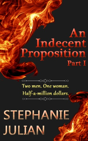 An Indecent Proposition Part I, new cover.