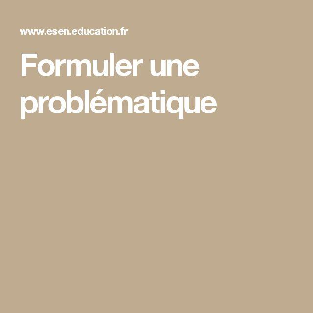 Formuler une problématique