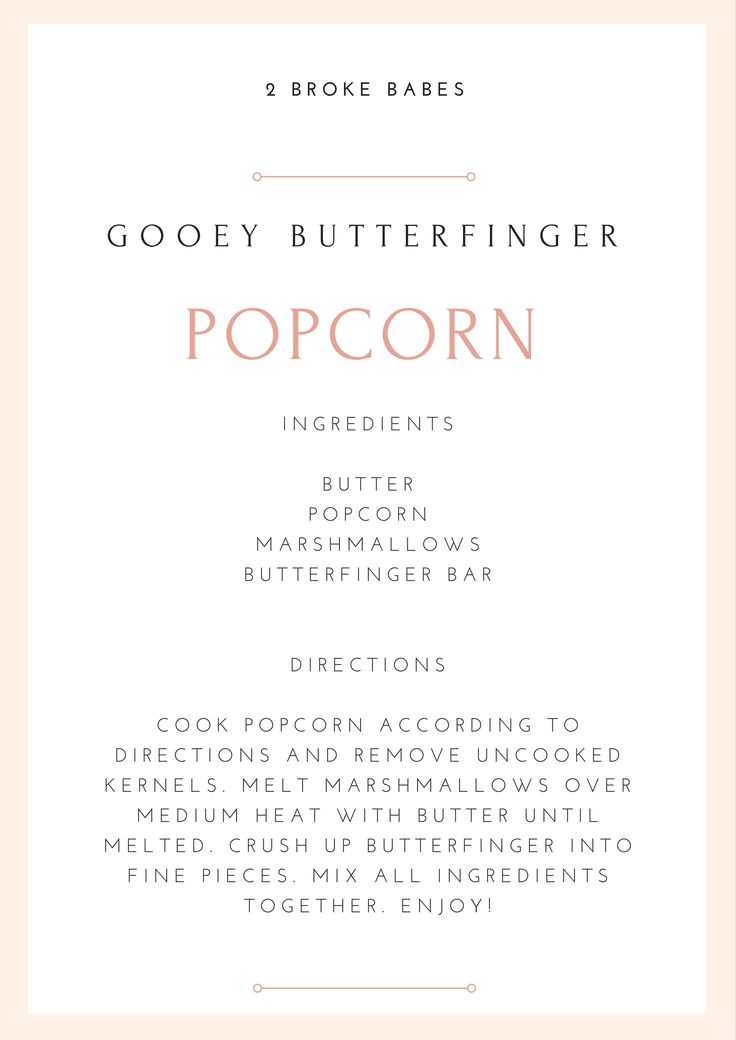Butterfinger Popcorn. Easy College Recipe