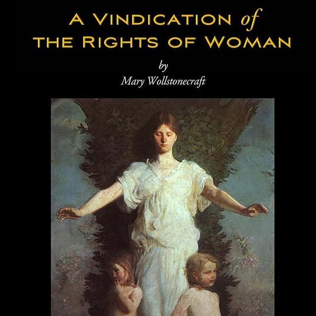 A Vindication of the Rights of Woman (Orig 1792 Edition) by Mary Wollstonecraft http://ow.ly/YvM7300c0AF #FREE #EBOOK
