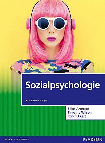 Sozialpsychologie ePDF (Pearson Studium - Psychologie) von Elliot Aronson, http://www.amazon.de/dp/B00QV6QTES/ref=cm_sw_r_pi_dp_MOibvb097ACNV