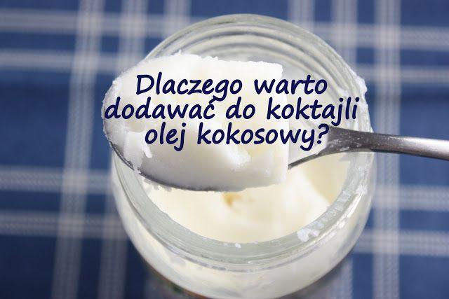 http://zielonekoktajle.blogspot.com/2016/01/dlaczego-warto-do-koktajli-dodawac-olej.html