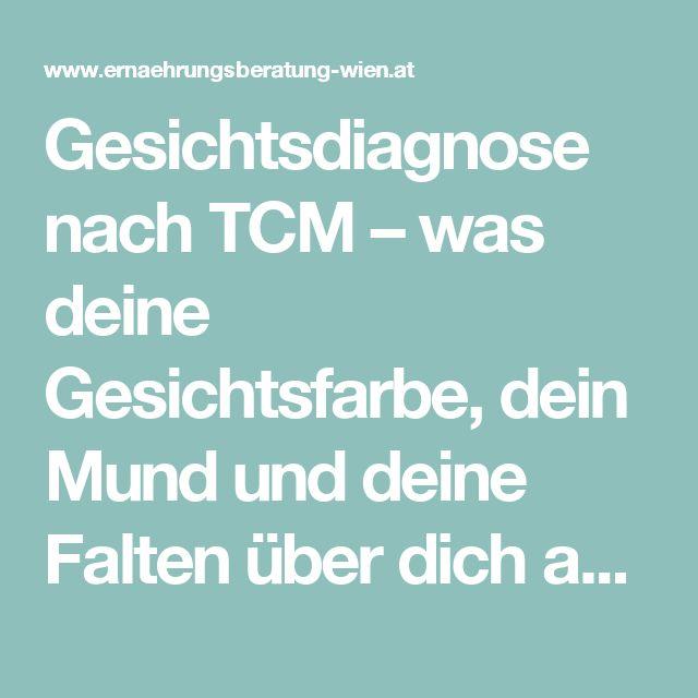 Gesichtsdiagnose nach TCM – was deine Gesichtsfarbe, dein Mund und deine Falten über dich aussagen