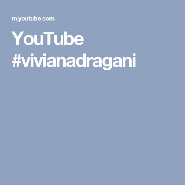 YouTube #vivianadragani