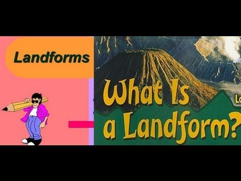 Landforms of the earth... cartoon video lesson for kids.