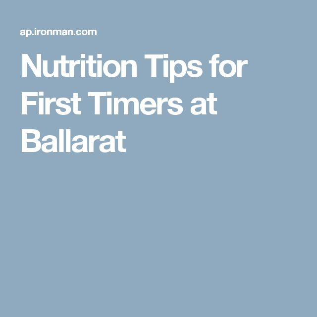 Nutrition Tips for First Timers at Ballarat