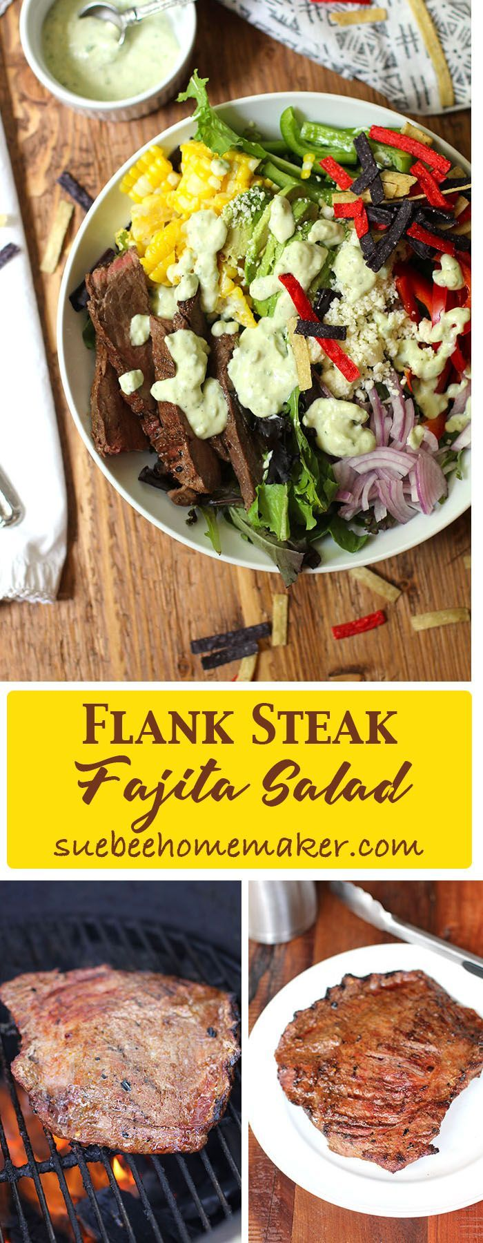 Flank Steak Fajita Salad is another Tex-Mex creation, combining a perfectly cooked flank steak, veggies, fresh corn - topped with Creamy Avocado Dressing!
