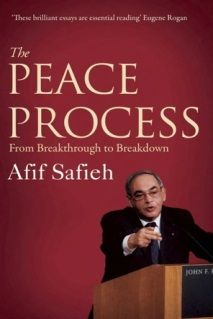 The peace process : from breakthrough to breakdown / Afif Safieh. -- London :  SAQI,  2010.